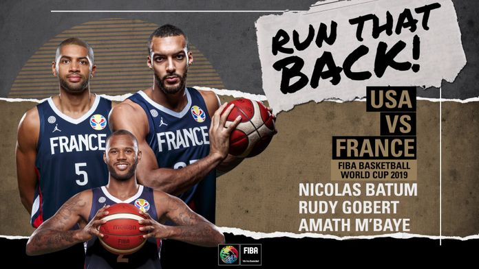 Revivez USA vs France avec Rudy Gobert, Nicolas Batum et Amath M'Baye : Coupe du Monde FIBA 2019