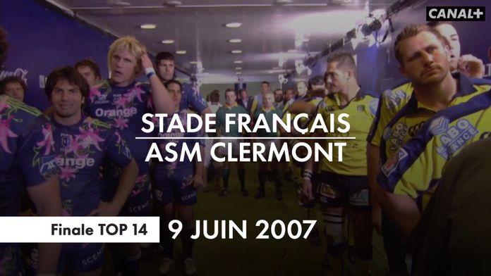 Retour sur la finale TOP 14 en 2007 - Il y a 13 ans jour pour jour : Retro - Rugby - Anniversaire