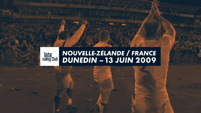 Retour sur le Nouvelle-Zélande / France du 13 juin 2009 : Late Rugby Club - Retro - Video Club