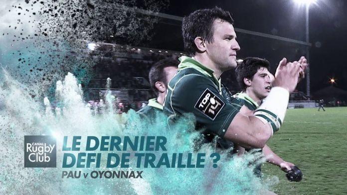Le dernier défi de Traille ? : Canal Rugby Club