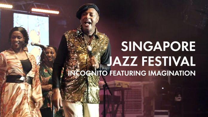 Singapore Jazz Festival : Incognito Featuring Imagination