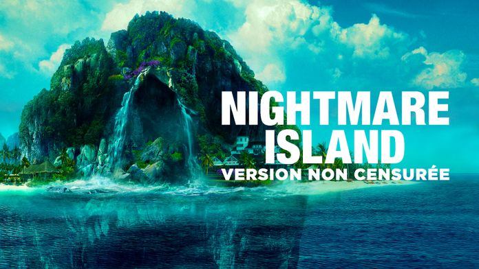 Nightmare Island (version non censurée)