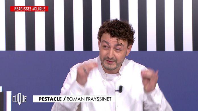 Roman Frayssinet dans le dernier Pestacle