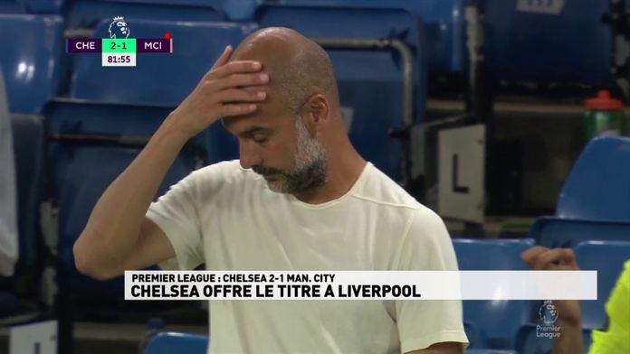 Le résumé de Chelsea / Manchester City : Premier League - 31ème journée