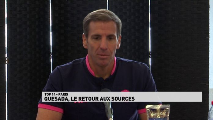 Quesada, le retour aux sources à Paris : TOP 14
