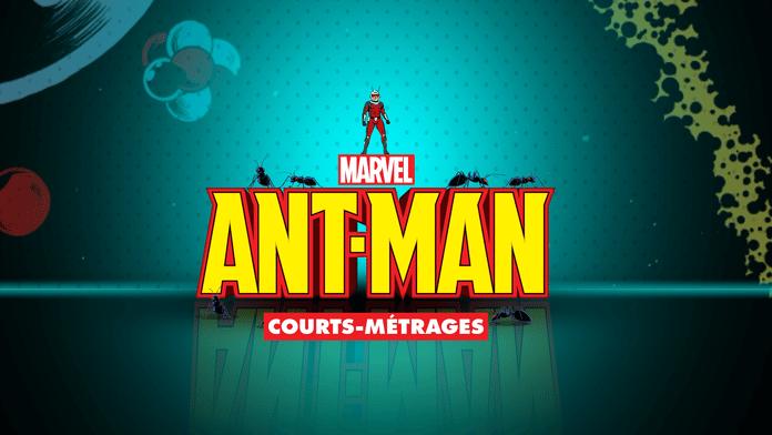 Marvel Ant-man (Courts-Métrages)