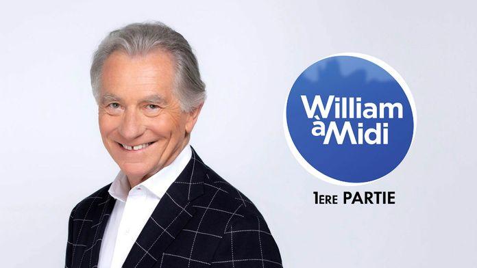 William à Midi ! 1ère partie (2019 - Ép 208