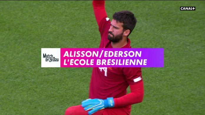 Alisson / Ederson, l'école brésilienne : Premier League