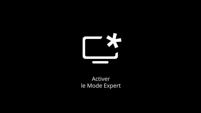 Activer le Mode Expert