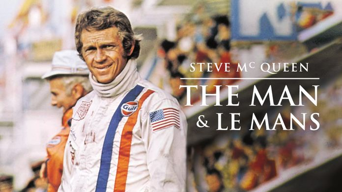 Steve McQueen : The Man & Le Mans