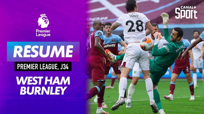 Le résumé de West Ham / Burnley