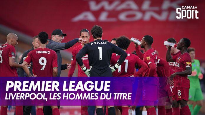 Liverpool, les hommes du titre : Premier League