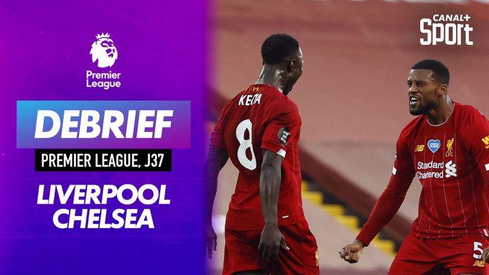 Le debrief de Liverpool - Chelsea : festival offensif à Anfield ! : Premier League
