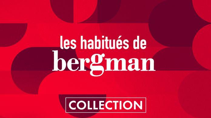 Les habitué(e)s de Bergman