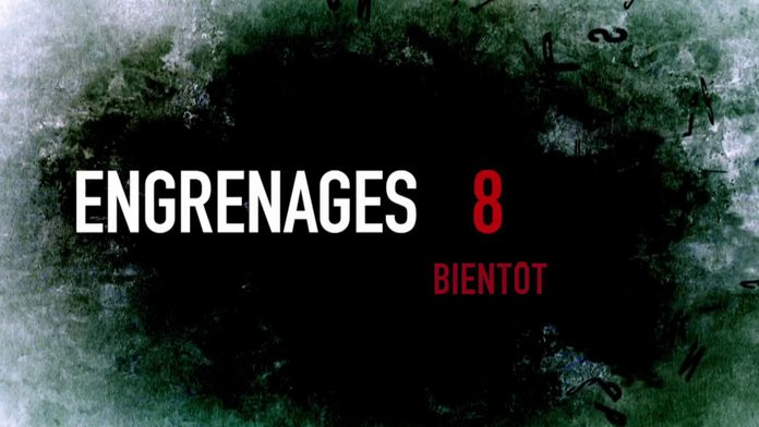 Engrenages 8