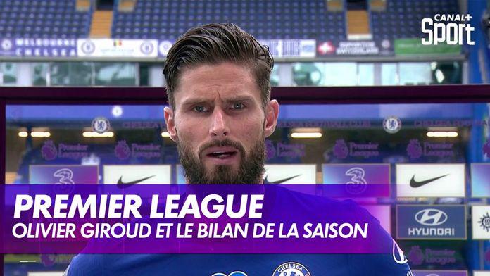 Olivier Giroud et le bilan de la saison de Chelsea : Premier League
