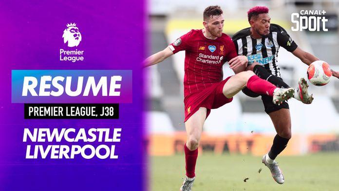 Le résumé de Newcastle / Liverpool : Premier League