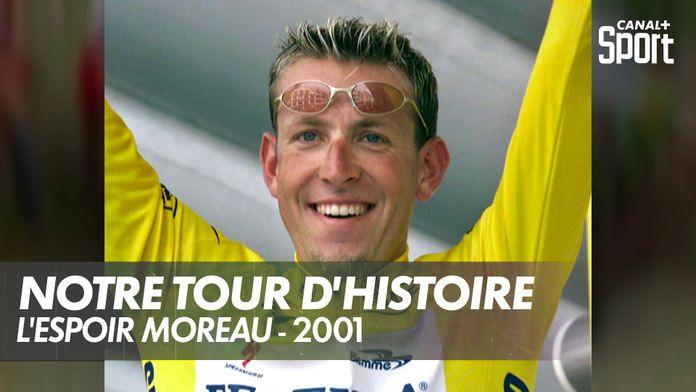 L'espoir Moreau - 2001 : Notre Tour d'Histoire