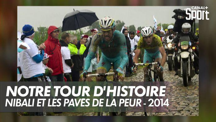 Nibali et les pavés de la peur - 2014 : Notre Tour d'Histoire