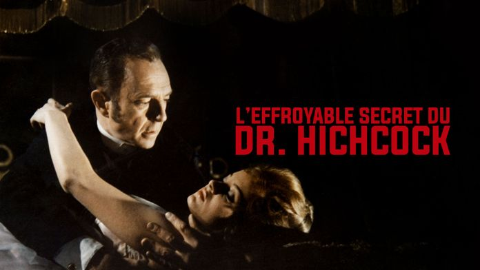 L'effroyable secret du Dr Hichcock
