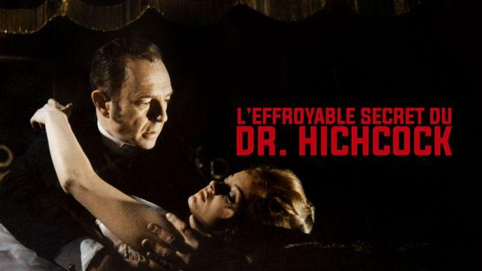 L'effroyable secret du Dr Hichcock