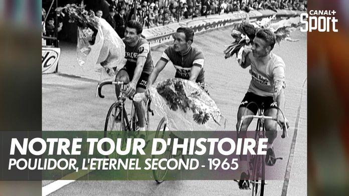 Poulidor, l'éternel second - 1965 : Notre Tour d'Histoire