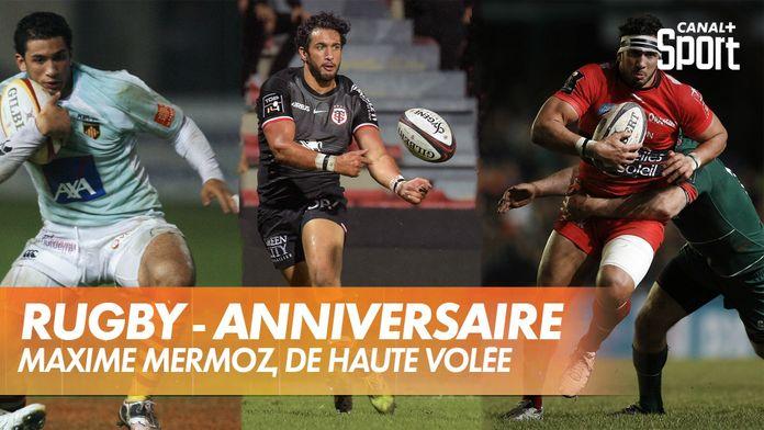 Maxime Mermoz, de haut vol ! : Rugby - Retro - Anniversaire