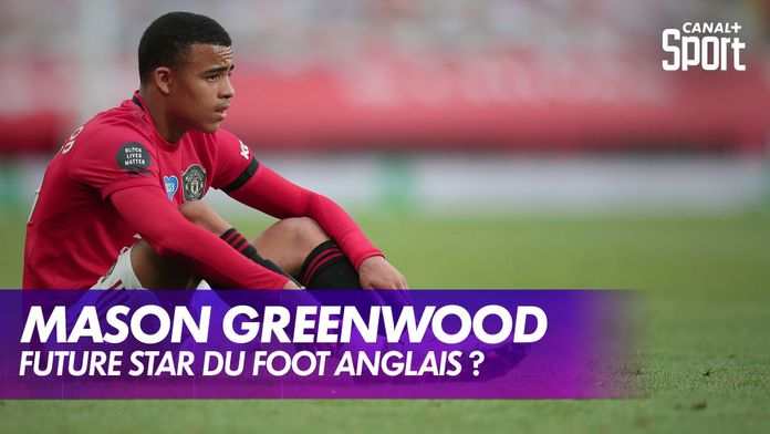 Mason Greenwood : future star du foot anglais ? : Premier League