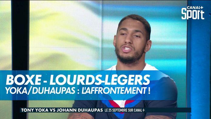 Tony Yoka et Johann Duhaupas, le clash avant le combat ! : Yoka / Duhaupas