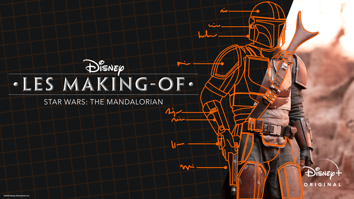 Disney Les making-of Star Wars : The Mandalorian