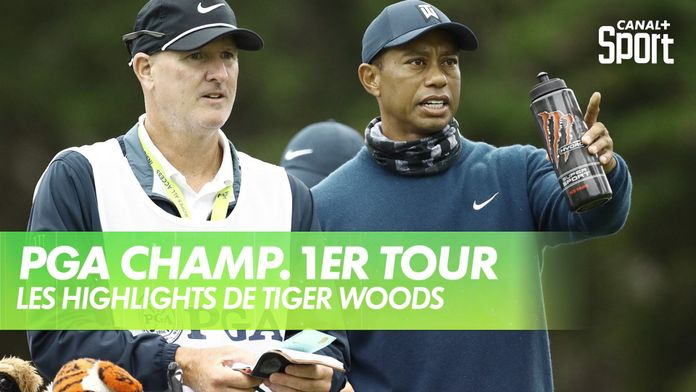 Les highlights de Tiger Woods : PGA Championship 2020 - 1er Tour