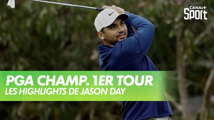 Les highlights de Jason Day : PGA Championship 2020 - 1er Tour