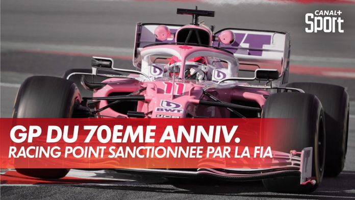 Racing Point sanctionnée par la FIA : Grand Prix du 70ème anniversaire