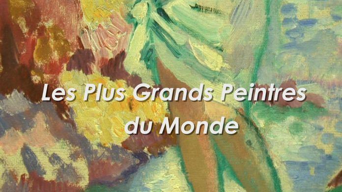 Les plus grands peintres du monde