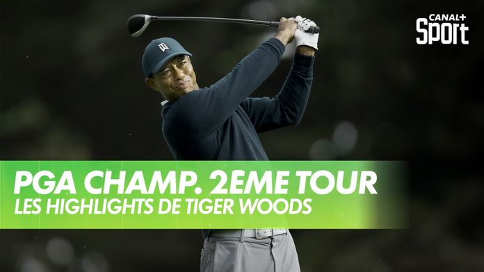 Les highlights de Tiger Woods : PGA Championship 2020 - 2ème Tour
