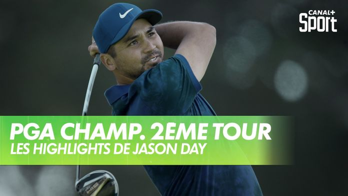 Les highlights de Jason Day : PGA Championship 2020 - 2ème Tour