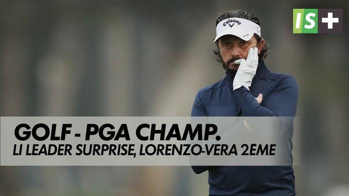 Li leader surprise, Lorenzo-Vera en embuscade : Golf - PGA Championship 2ème tour