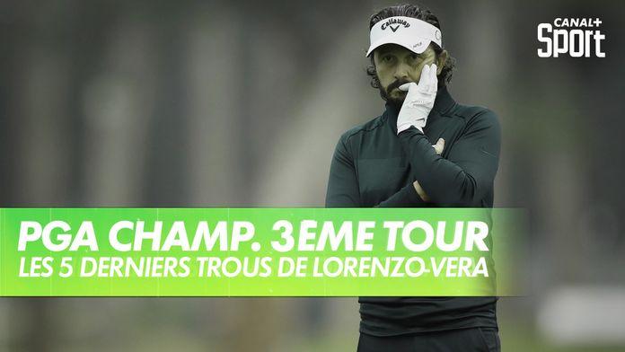 Les 5 derniers trous de Mike Lorenzo-Vera : PGA Championship 2020 - 3ème Tour