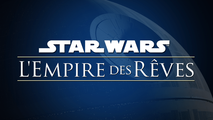 Star Wars : L'Empire des rêves