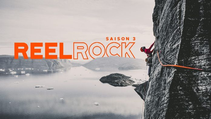 Reel rock saison 3 - S1 - Ép 2