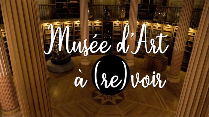 Musée d'art à (re)voir