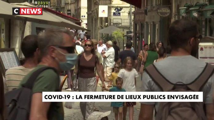 Covid-19 : la fermeture des lieux publics envisagée dans certaines régions