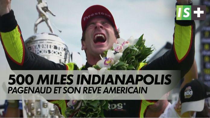 Simon pagenaud et son rêve américain : Indycar - 500 miles d'Indianapolis