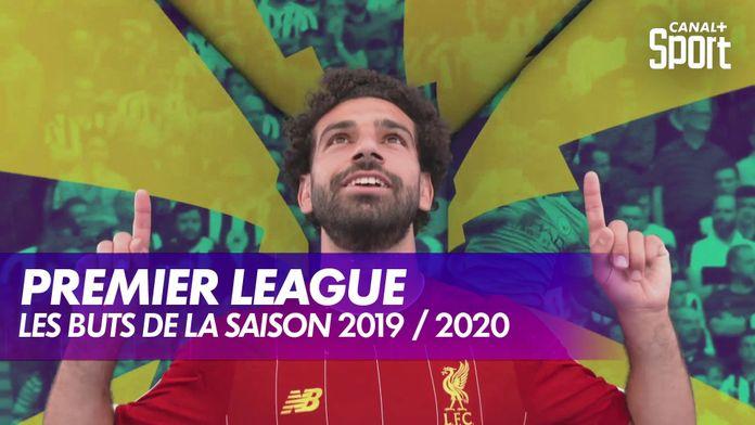 Les buts de la saison 2019 / 2020 : Premier League