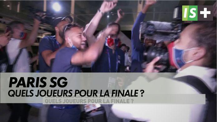 Quels joueurs pour la finale ? : Ligue des Champions- Paris SG