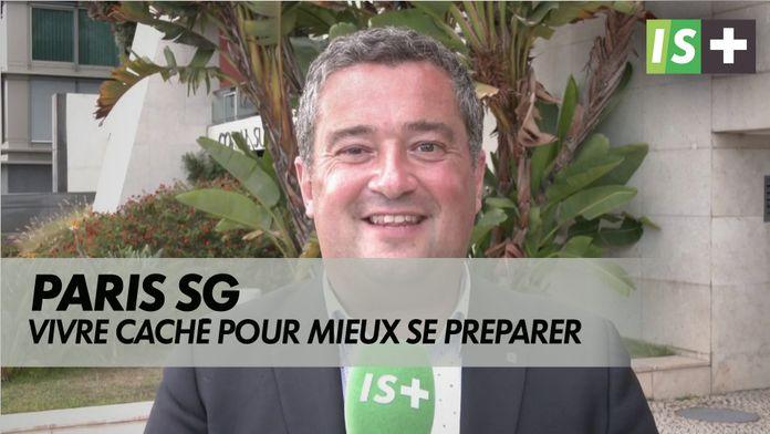 Vivre caché pour mieux se préparer : Ligue des Champions - Paris SG