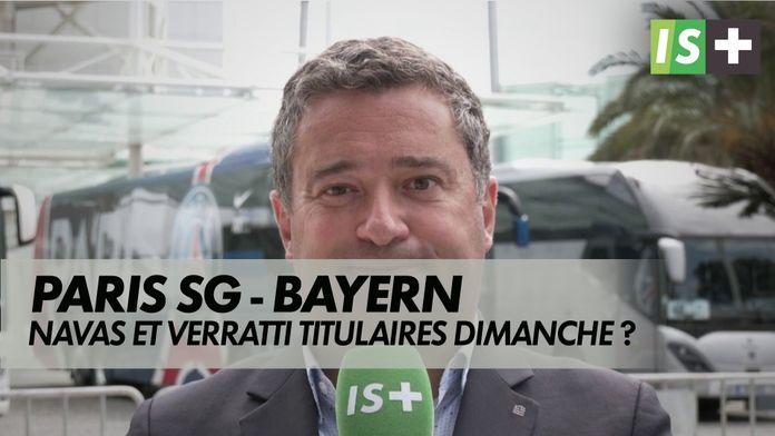 Navas et Verratti titulaires dimanche ? : Finale Ligue des Champions Paris SG / Bayern