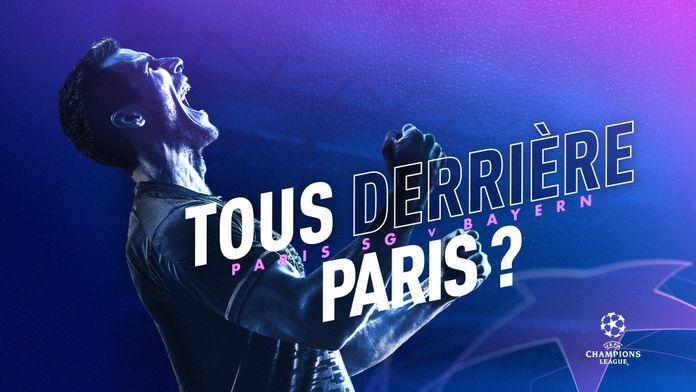 Finale de Ligue des Champions : tous derrière Paris ? : Canal Football Club