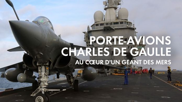 Porte-avions Charles de Gaulle : immersion exceptionnelle au coeur d'un géant des mers
