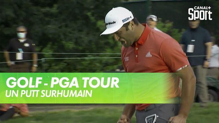 Le putt stratosphérique de Jon Rahm : PGA Tour